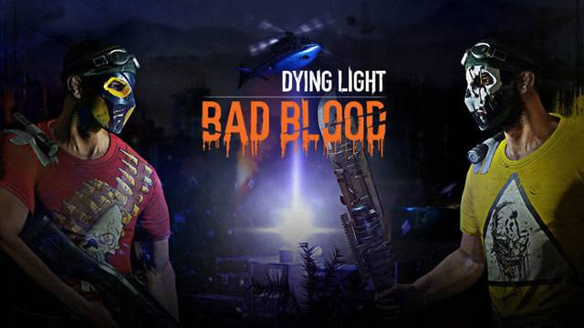 Dying Light Bad Blood poster